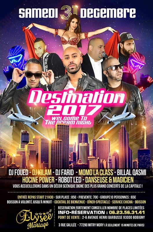 Déstination 2017 Orientale Clubbing - 31 Décembre 2016